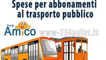Spese per abbonamenti al trasporto pubblico. Detrazione per recuperare il costo dell'abbonamento dei mezzi pubblici