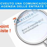 Hai ricevuto una comunicazione dall'Agenzia delle Entrate relativa al 2012 ?